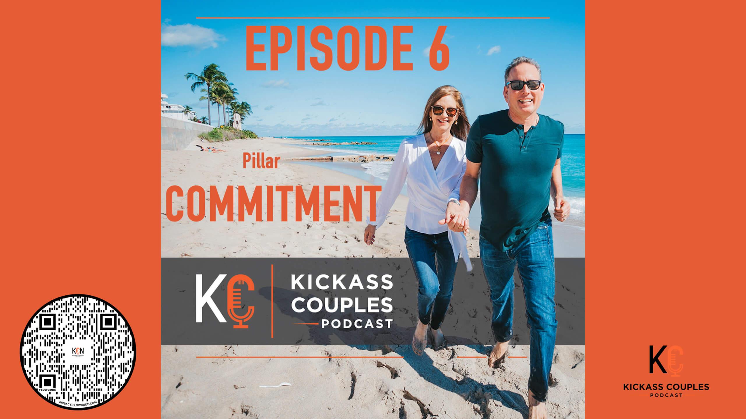 Episode 6: Pillar Commitment